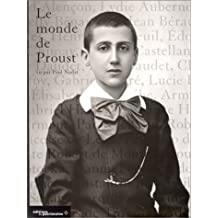 Monde de Proust vu par Paul Nadar (Le)