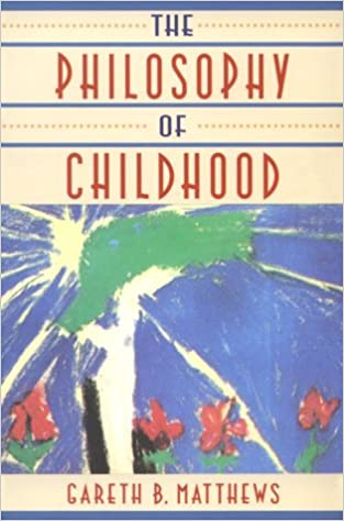 Book The Philosophy of Childhood