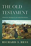 Image of The Old Testament: A Historical, Theological, and Critical Introduction