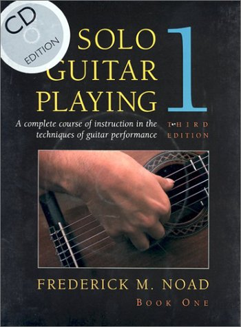 Solo Guitar Playing, Third Edition Book 1 - with CD (Classical Guitar) Frederick Noad