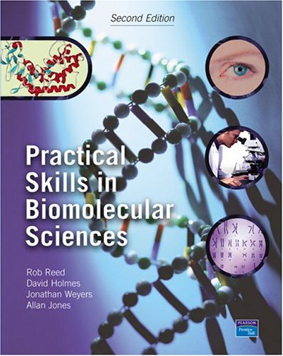 Practical Skills in Biomolecular Sciences (2nd Edition)