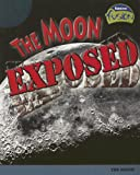 The Moon Exposed, Allison Lassieur, 1410926044