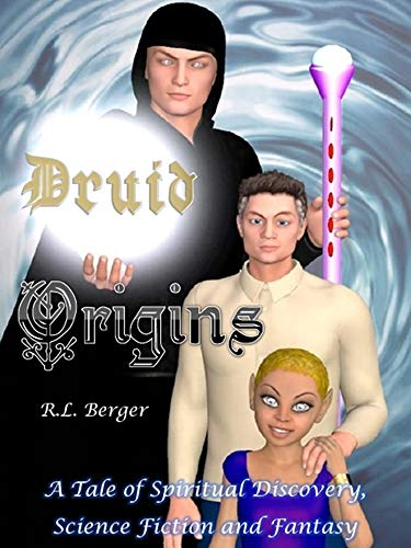 Druid Origins by [Berger, R.L.]