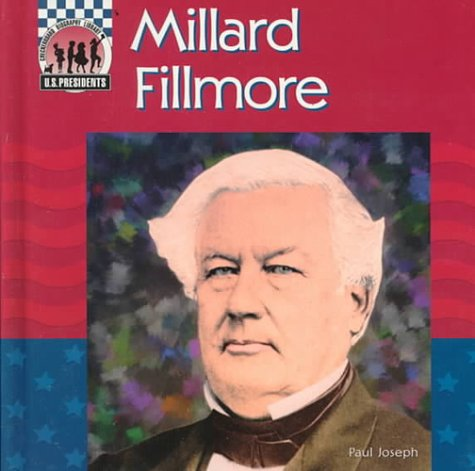 Millard Fillmore (United States Presidents)