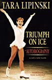 Triumph on Ice, Tara Lipinski, 055309775X