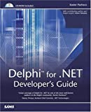 Delphi for . NET Developer's Guide, Xavier Pacheco, 0672324431
