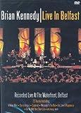 Brian Kennedy: Live In Belfast [DVD]