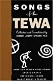 Songs of the Tewa, Herbert J. Spinden, 0865341931