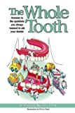 The Whole Tooth, Martin Thomas Nweeia, 0967504805