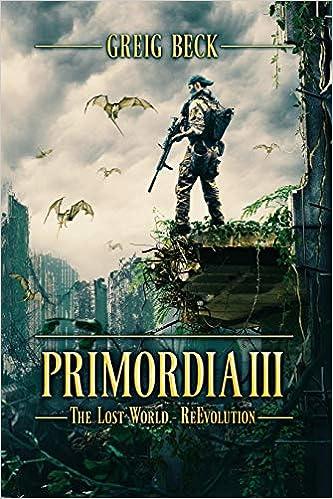 Primordia 3 The Lost World/—Re-Evolution