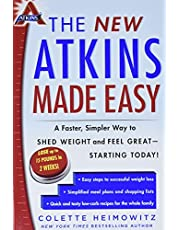 The New Atkins Made Easy: A Faster, Simpler Way to Shed Weight and Feel Great -- Starting Today! (Volume 4)