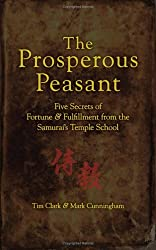 The Prosperous Peasant: Five Secrets of Fortune & Fulfillment from the Samurai's Temple School