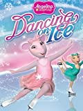 DVD : Angelina Ballerina: Dancing On Ice