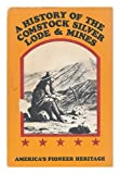A History of the Comstock Silver Lode and Mines, Dan De Quille, 0883940248