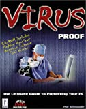 img - for Virus Proof : The Ultimate Guide to Protecting Your PC book / textbook / text book