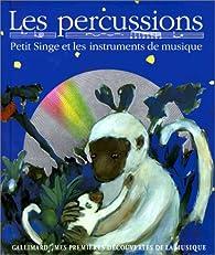 Les percussions : Petit Singe par Leigh Sauerwein