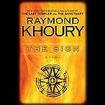 The Sign | Raymond Khoury