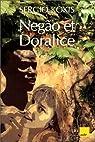 Negão et Doralice par Kokis