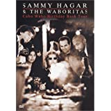 Sammy Hagar & the Waboritas - Cabo Wabo Birthday Bash Tour