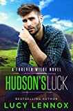 Hudson's Luck: A Forever Wilde Novel