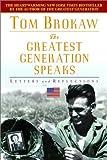 The Greatest Generation Speaks, Tom Brokaw, 0385335385