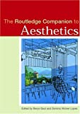img - for The Routledge Companion to Aesthetics (Routledge Philosophy Companions) book / textbook / text book