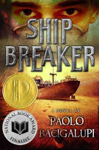 Ship Breaker by [Bacigalupi, Paolo]