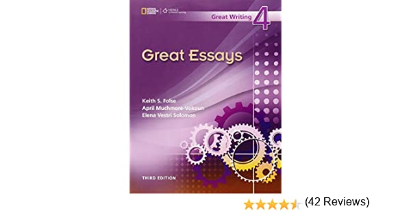great writing great essays folse Buy great essays: great writing 4 3rd edition (9781424051014) by keith s folse for up to 90% off at textbookscom.