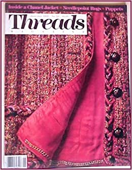 6915620dd0 Threads Magazine June/July 1989 No. 23 Inside a Chanel Jacket: Betsy ...