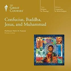 Confucius, Buddha, Jesus, and Muhammad