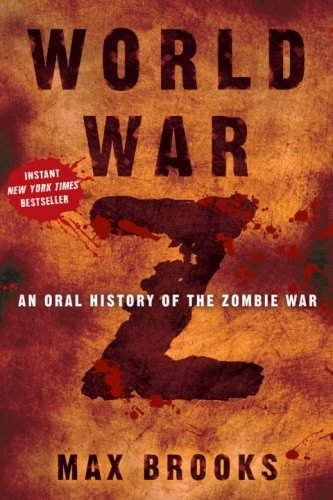 Book cover from World War Z: An Oral History of the Zombie War by Max Brooks