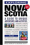Exploring Nova Scotia, Dale Dunlop and Alison Scott, 0887805868