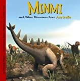 Minmi and Other Dinosaurs of Australia (Dinosaur Find)
