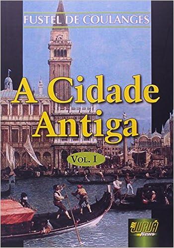 Book A Cidade Antiga - Volume 1