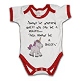Always Be Youself Unless You Can Be A Unicorn Funny Slogan Girls & Boys Unisex Baby Grow