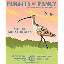 Flights of Fancy Great Plains Ecotourism Poster