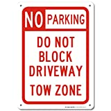 No Parking Do Not Block Driveway Tow Zone Laminated Sign - 14
