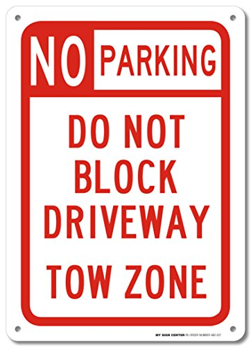 Not Block (No Parking Do Not Block Driveway Tow Zone Sign - 14