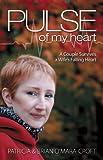 Pulse of My Heart, Brian O'Mara-Croft and Patricia O'Mara-Croft, 1933016892