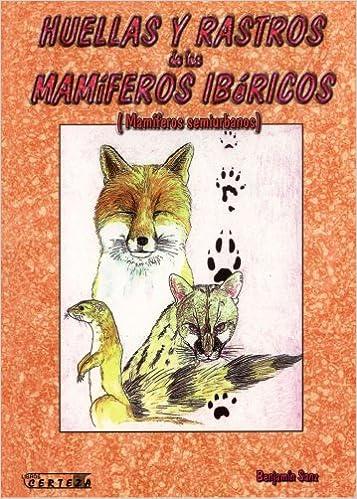 Huellas Y Rastros De Los Mamíferos Ibéricos: Amazon.es: Sanza ...