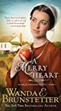 A Merry Heart, Wanda E. Brunstetter, 1628361468