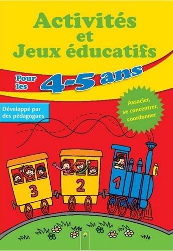 Télécharger pour les 4 5 ans activites et jeux educatifs (Collectif) PDF ~ Poasabe Head