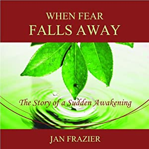 When Fear Falls Away Audiobook