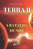 Terra II - Comando Aguia Dourada: A Batalha de Nibi