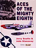 Aces of the Mighty Eighth Dbleday, Scutts, Jerry, 1841766992