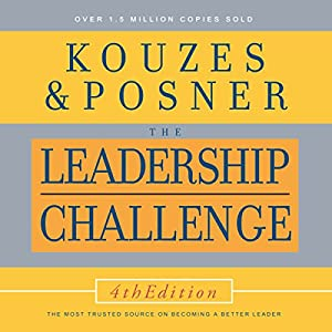 The Leadership Challenge, 4th Edition Hörbuch