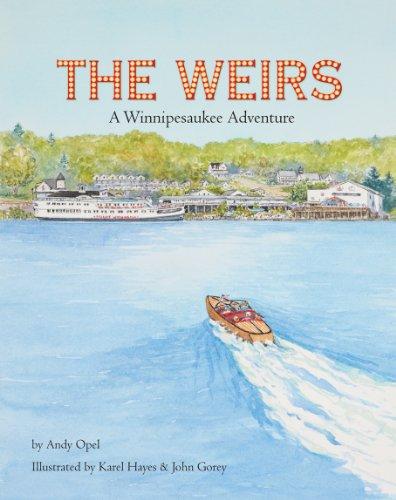 The Weirs: A Winnipesaukee Adventure