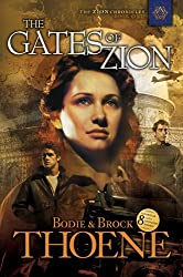 The Gates of Zion (Zion Chronicles Book 1)