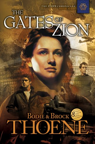 Zion Gate Jerusalem - The Gates of Zion (The Zion Chronicles Book 1)