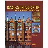 Backsteingotik zwischen Lübeck und Wolgast
